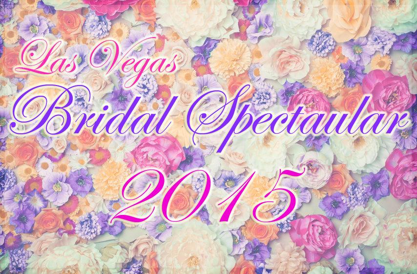 Bridal Spectacular Las Vegas